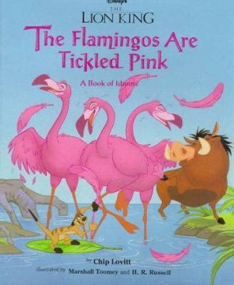 Book Review Tickled Pink By Jones by King The Flamingos Are Tickled Pink By Chip Lovitt