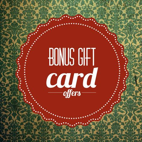 Gift Card Bonus Offers - updated gift cards with bonus offers get more bang for