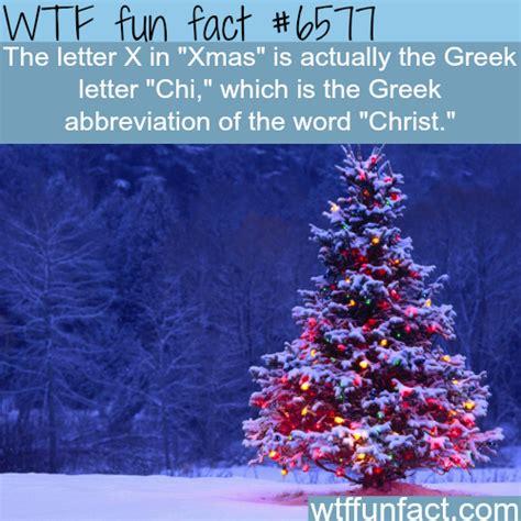 why do we write christmas as xmas wtf fun facts