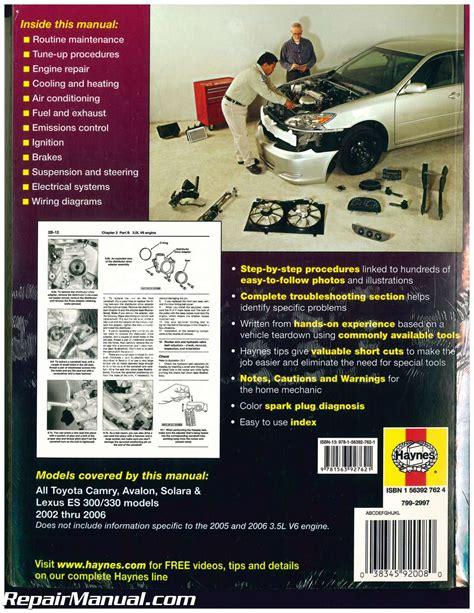 vehicle repair manual 2004 lexus es auto manual haynes toyota camry avalon solara and lexus es300 330 2002 2006 auto repair manual