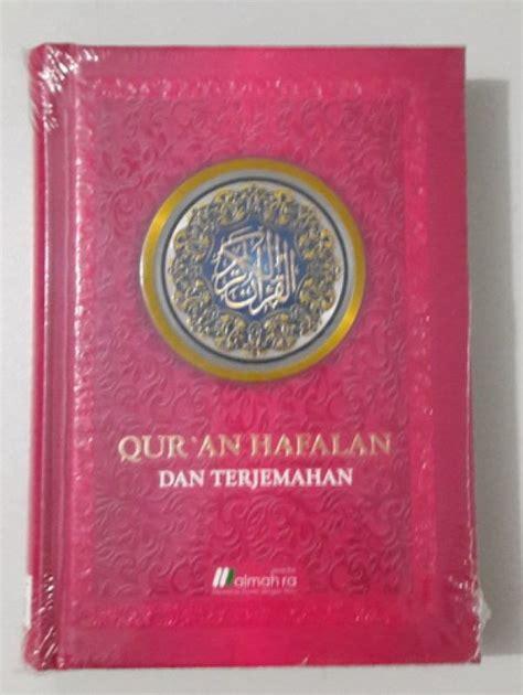 Al Quran Hafalan Tahfidz Penerbit Almahira bukukita quran hafalan dan terjemah toko buku