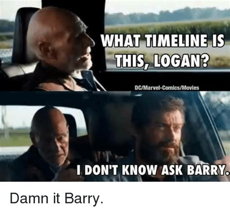 Meme Clips - what timeline is this logan dcmarvel comicsmovies i don t