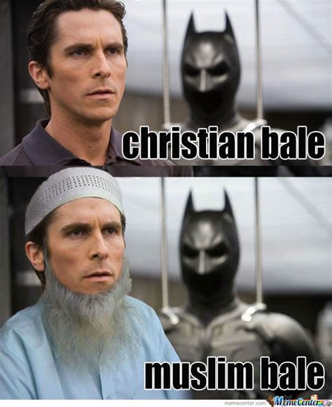 Racist Muslim Memes - muslim bale by likeaboss meme center
