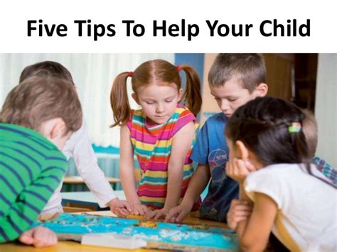 five tips to help your child