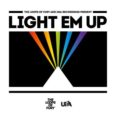 light em up light em up mix