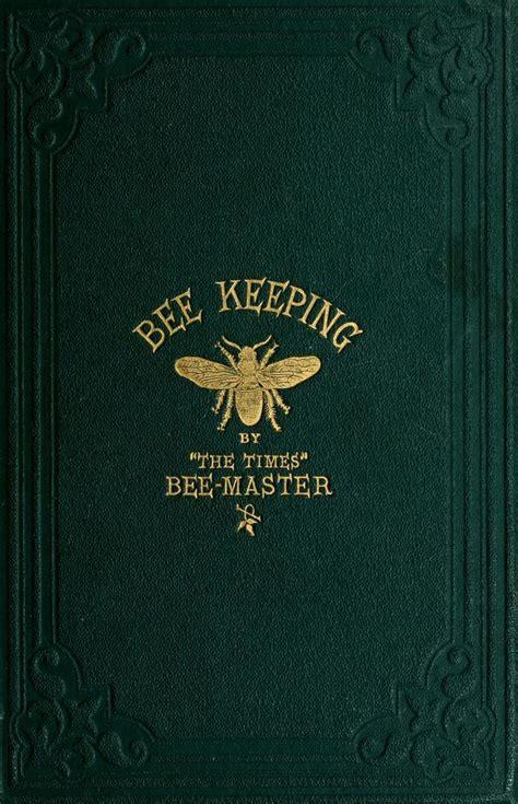 How To Keep Bees Or Bee Keeping In Rhode Island 82 best beekeeping literature images on bee