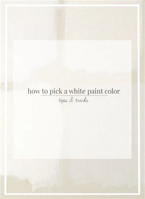 how to choose white paint how to pick a white paint color rooms for rent blog