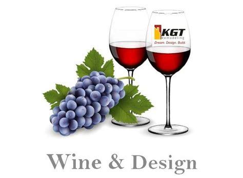 design event november kgt remodeling announces a wine and design event for