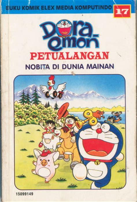 Petualangan Nobita Di Kota Mainan doraemon petualangan 17 nobita di dunia mainan by fujiko
