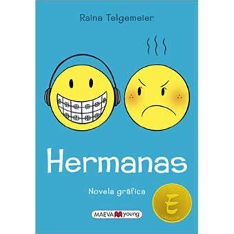 Resumen 6 Hermanas by Hermanas Raina Telgemeier Sinopsis Y Precio Fnac