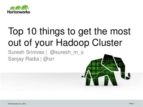 Things To Do To Get Out Of Your Comfort Zone by Top 10 Things To Get The Most Out Of Your Hadoop Cluster