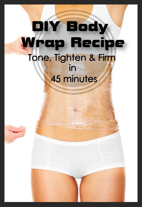 Detox Wrap Recipe by Diy Wrap Recipe Tone Tighten And Firm In 45 Minutes