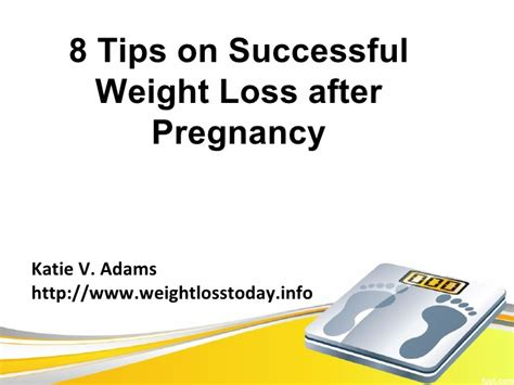 8 Tips On Being More Successful In by 8 Tips On Successful Weight Loss After Pregnancy