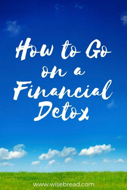 How To Go On A Detox by How To Go On A Financial Detox