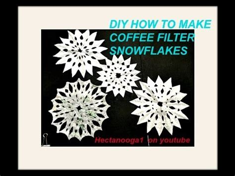 How To Make Paper With Coffee - paper snowflakes coffee filter snowflakes easy cut out
