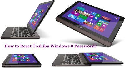 reset toshiba password forgot toshiba password forgot toshiba windows 8 password how to