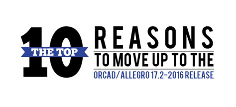 10 top reasons to move up to the orcad allegro 17 2 2016