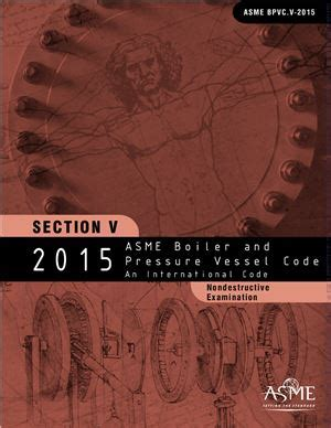 asme bpvc section v asme bpvc 2015 section v nondestructive examination