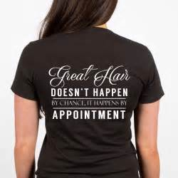 T Shirt Hair great hair stylist hair stylist quotes stylist shirt