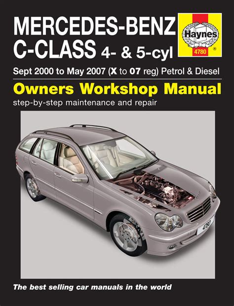 mercedes benz c class petrol diesel sept 00 may 07 x to 07 haynes publishing