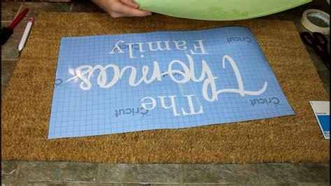 Which Cricut Mat To Use For Vinyl - diy personalized doormat using cricut stencil vinyl cricut