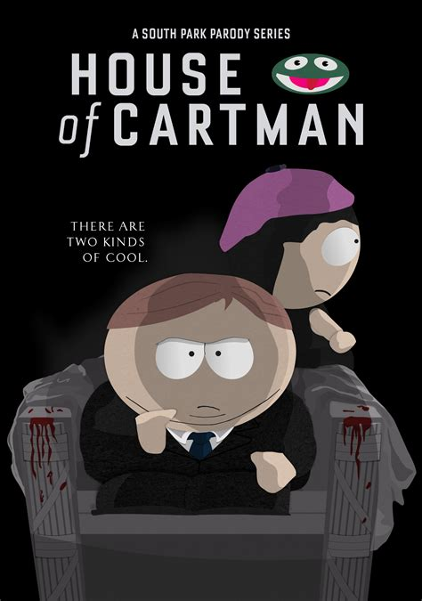 house of cards fanfiction house of cartman two kinds of cool by anonpaul on deviantart