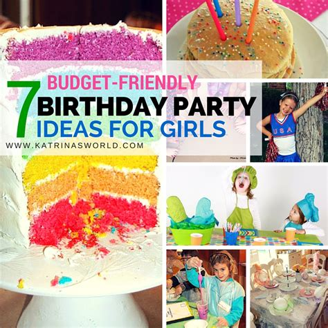 party themes march 7 budget birthday party ideas for girls