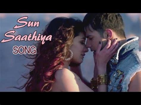 full hd video of sun sathiya sun sathiya abcd2 movie song divya kumar ashmita kar