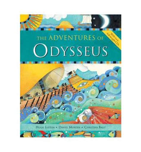 the adventures of odysseus the adventures of odysseus hugh lupton 9781846867033