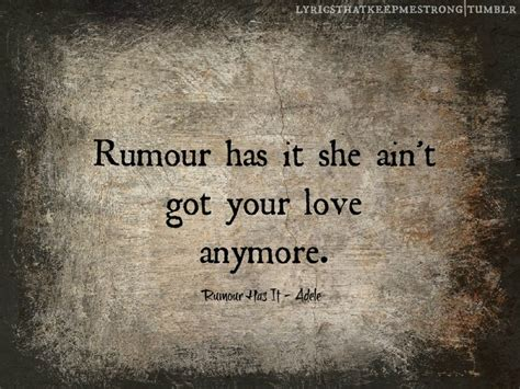 rumour has it on tumblr rumor has it quotes quotesgram