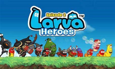 download game android larva heroes mod apk larva heroes episode 2 unlimited candy gold apk android
