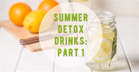 Do Detox Drinks Work For 2015 by Summer Detox Drinks Part 1 Cairo Gyms