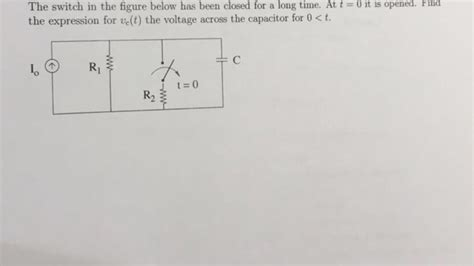 find the expression for the voltage across the inductor for t 0 the switch in the figure below has closed for a lo chegg