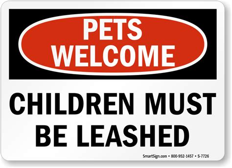 pets welcome children must be leashed sign pet