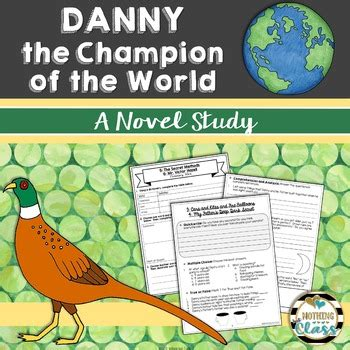 danny the chion of the world novel study unit by