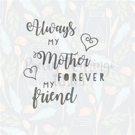 forever my always my forever my friend quote svg s