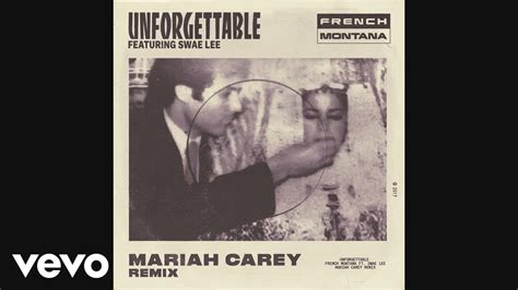 unforgettable testo montana unforgettable carey remix audio