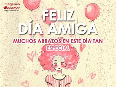 imagenes de happy birthday para una amiga 1679 best images about happy birthday feliz cumplea 241 os on
