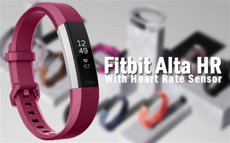 Fitbit Alta HR Fitness Wristband Specs, Features, and Price
