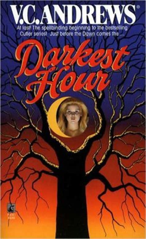 darkest hour vc andrews darkest hour cutler series 5 by v c andrews