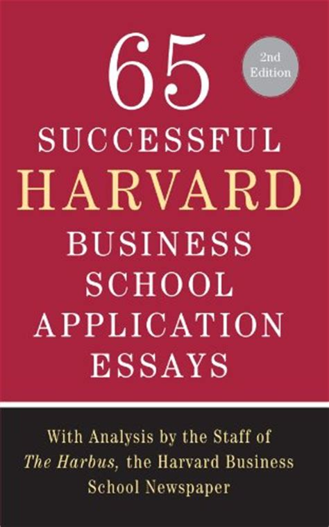 Harbus Mba Essays by Ask A Former Harvard Admissions Interviewer And Harvard