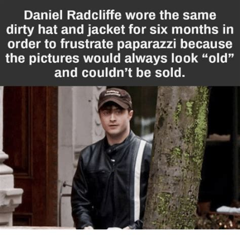 Daniel Radcliffe Meme - daniel radcliffe wore the same dirty hat and jacket for