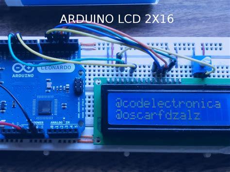 Lcd Arduino 2x16 arduino lcd 2x16 c 243 digo electr 243 nica
