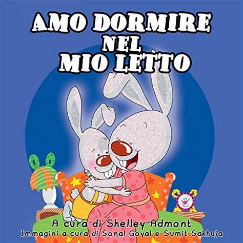 libro collection chouette italien libri per bambini in italiano amo dormire nel mio letto libro per bambini italian children s