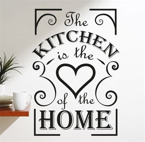 the kitchen is the heart of the home the kitchen is the heart of the home wall decal sticker