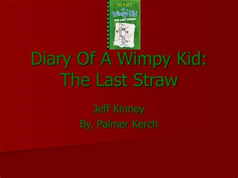 book report on diary of a wimpy kid cabin fever diary of a wimpy kid the last straw book report ppt diary