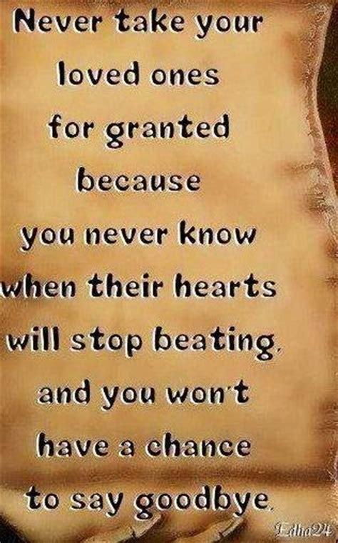 gratitude quote never take your loved ones for granted