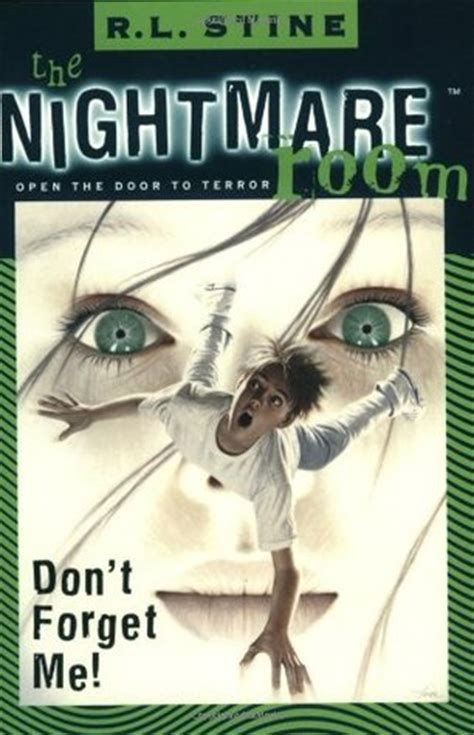 nightmare books don t forget me the nightmare room 1 by r l stine