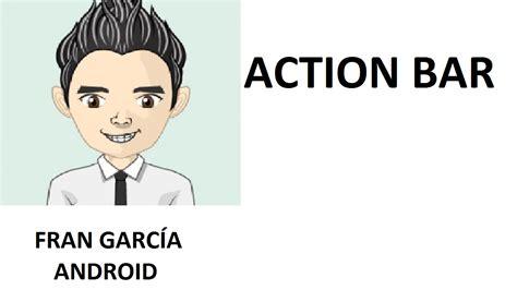 tutorial programacion android studio pdf 13 action bar programaci 243 n android studio tutorial