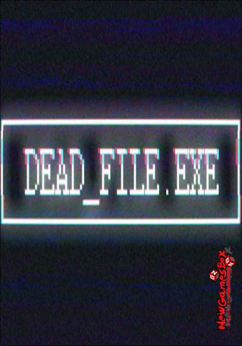 free pc games download full version exe dead file exe free download full version pc game setup